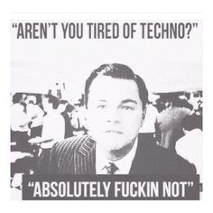 Absolutely fuckin not!!! #tech #techno #rave #technoallday #technomusic