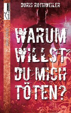 Mein Buchtipp: Warum willst du mich töten?, bookshouse Verlag
