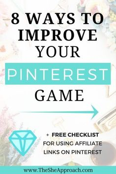8 ways to improve your Pinterest game - The She Approach - Find what strategies you can use to improve your Pinterest game right now, get more followers, blog traffic and build brand awareness. Pinterest tips for new bloggers. Grow your pinterest. Get mor