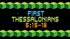 The Rizers- 1 Thessalonians 5:15-18 (Wrong for Wrong)
