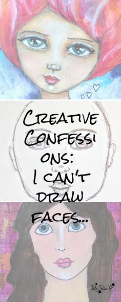 Can't draw? Neither can I. Truth is, everything takes perseverance, learning and practice. Until 18 months ago, I couldn't draw faces. Join me on my mixed media journey as I learn how to draw faces.