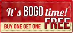 One Last Day to BOGO - Buy 1 Get 1 Free Ends Tonight