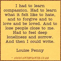 Quotable – Louise Penny - Writers Write