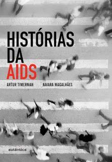 Histórias da Aids: relatos de sobrevivência e informação