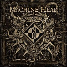 nice MACHINE HEAD – release first »Bloodstone …