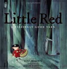Little Red - the best version of Little Red Riding Hood - especially as it's a boy lead character and a great twist on the story