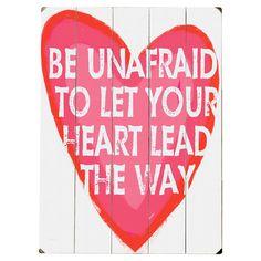 Be Unafraid Wall Art