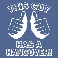 Even though he never admits when he has a hangover, he says he's just tired lmao. Funny beer tshirt THIS GUY has a HANGOVER t shirt by foultshirts