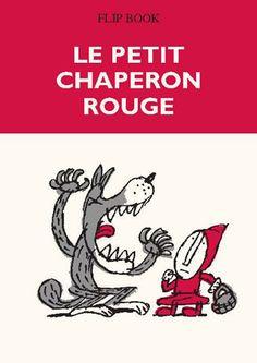 Flip book Le petit chaperon rouge I Benoit Jacques