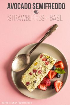 Avocado Semifreddo with Strawberries and Basil - a delicious dessert that is paleo, vegan, and gluten free!   healthynibblesandbits.com #EatTheRainbow @naturipe #ad