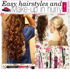 """""""Easy hairstyles and makeup for in a Hurry"""" by the-beauty-nerds ❤ liked on Polyvore"""