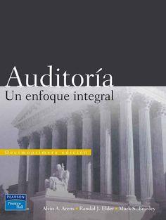 AUDITORÍA. UN ENFOQUE INTEGRAL 11ED Autor: Alvin A. Arens   Editorial: Pearson  Edición: 11 ISBN: 9789702607397 ISBN ebook: 9789702614708 Páginas: 836 Área: Economia y Empresa Sección: Administración