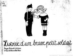 Histoire d'un brave petit soldat / texte et images de Charlotte Schaller