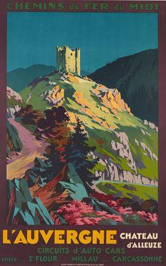 FRANCE - AUVERGNE Chemins de Fer du Midi, l'Auvergne, Chateau d'Alleuze E.Paul Champseix c.1930 2569.1600