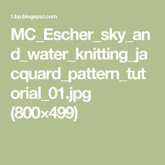 MC_Escher_sky_and_water_knitting_jacquard_pattern_tutorial_01.jpg (800×499)