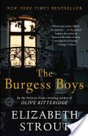 The Burgess boys : a novel by Elizabeth Strout. Catalyzed by a nephew's thoughtless prank, a pair of brothers confront painful psychological issues surrounding the freak accident that killed their father when they were boys, a loss linked to a heartbreaking deception that shaped their personal and professional lives.