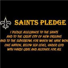 Who Dat! New Orleans Saints all day everyday! Football Love, Football Quotes, Football Season, All Saints Day, New Saints, Saints Memes, New Orleans Saints Football, Pledge Of Allegiance, Who Dat