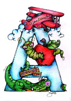 A is for Airplane, Apple and Alligator Too!