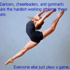 LOVE this because I have respect for all gymnasts, dancers, and cheerleaders!