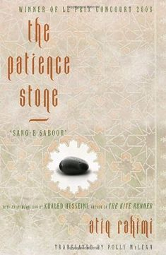 "<strong><a href=""http://amzn.to/1Nluvpp"">The Patience Stone</a></strong><br>by Atiq Rahimi<br><br><i>""For far too"