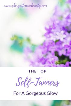 The Ultimate Self Tanners For A Gorgeous Summer Glow Diy Beauty, Beauty Hacks, Beauty Tips, Beauty Products, Daily Beauty Routine, Beauty Routines, Makeup Hacks Every Girl Should Know, Best Self Tanner, Summer Glow