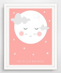 $9.99! Pink 'I Love You to the Moon & Back' Sweet Moon Face Print #moon #face #print #tothemoon #saying #sale #nursery #pink #girl #baby #zulilyfinds