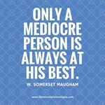 Only a mediocre person is always at his best. Boutique, Inspired, Quotes, Inspiration, Quotations, Biblical Inspiration, Boutiques, Qoutes, Quote