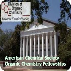 American Chemical Society Organic Chemistry Fellowships in USA , and applications are submitted till May Organic Chemistry, College, Card Holders, Usa, American, Ministry, Fall, Green, Autumn
