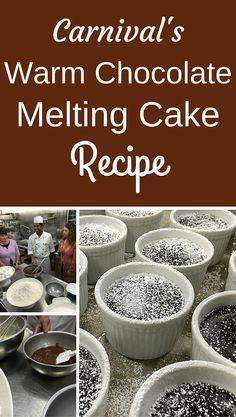 Carnival's Warm Chocolate Melting Cake Recipe - #carnival #cruiseline #recipe…