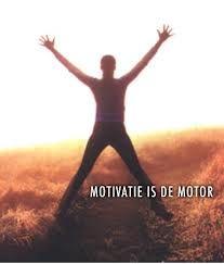 En gemotiveerd ben ik!