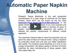 Watch Out Our Latest Video On Automatic Paper Napkin Machine Manufacturers
