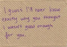 Never Good Enough For You Quotes. QuotesGram