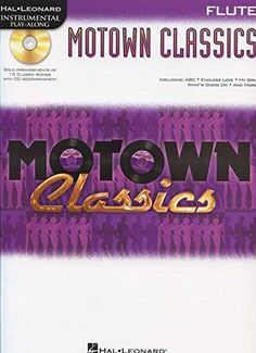 Motown Classics for Flute - Instrumental Play-Along Cd/Pkg:   (Instrumental Play-Along). 15 favorites from legendary Motown acts such as The Supremes, The Jackson Five, Marvin Gaye and others, expertly arranged for solo instrumentalists: ABC * Ain't No Mountain High Enough * Endless Love * How Sweet It Is (To Be Loved by You) * I Just Called to Say I Love You * My Girl * Stop! In the Name of Love * The Tracks of My Tears * What's Going On * You've Really Got a Hold on Me * and more. Th...