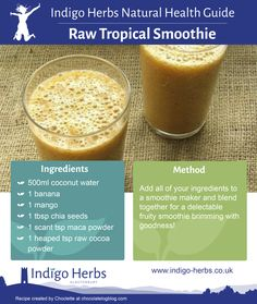 Try our Raw Tropical Smoothie http://www.indigo-herbs.co.uk/recipe/raw-tropical-smoothie