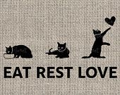 Items similar to Eat Rest Love Black Cats Printable Digital Download for Iron on Transfer No.1089, for Fabric Pillow printing, t-Shirt, Tote Bag and more on Etsy