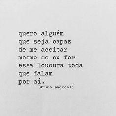 """4,562 curtidas, 26 comentários - BRUNA ANDREOLI (@poesiasrapidas) no Instagram: """"Querer."""""""