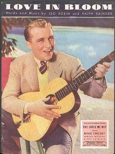 Love in Bloom movie sheet music Bing Crosby 1934 The Jump... https://www.amazon.com/dp/B00EV836GW/ref=cm_sw_r_pi_dp_x_FAHpybPD6G4RW