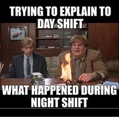 30 Night Shift Memes For Nurses - NurseBuff Night Shift Humor, Night Shift Nurse, Night Shift Quotes, Lab Humor, Pharmacy Humor, Medical Humor, Icu Nurse Humor, Paramedic Humor, Work Jokes