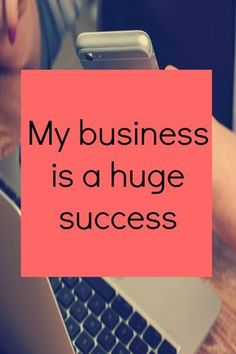 Affirmations for business success. Video included for you to listen to.