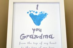 I made this adorable I heart you footprint keepsake for my mother-in-law (a copycat of one I saw on Etsy) and I want to share with you how I did it so you can make one too. I *Heart* You Grandma From the top of my head To the tips of my toes Love always, Brielle Joyce... #baby #craft #fathersday