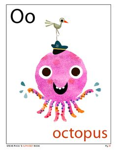 """O is for octopus""  from Steve Mack's alphabet book"