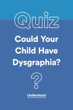 Sloppy handwriting is just one sign of #dysgraphia. Take this quiz to see if your child could have dysgraphia.