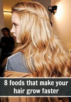Try eating these specific foods to try help your hair grow faster!