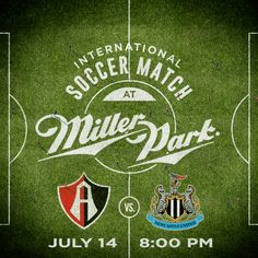 Atlas F.C. and Newcastle F.C. to square off on Miller Park pitch Tuesday, July 14! Click for details. #Brewers