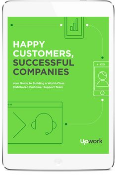 Happy Customers, Successful Companies: Everything You Need To Know About Building a Distributed Customer Support Team free eBook