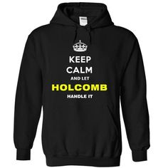 Keep Calm And Let Holcomb Handle It - #gift for teens #gift amor. ORDER HERE => https://www.sunfrog.com/Names/Keep-Calm-And-Let-Holcomb-Handle-It-xzucp-Black-5565578-Hoodie.html?68278