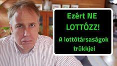 Ezért ne lottózz + a lottótársaságok trükkjei