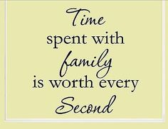 time spent with family is worth every vinyl quote me wall art decals 0880