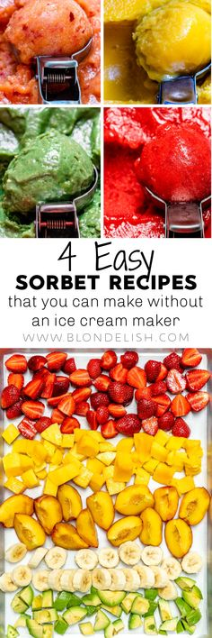 You can make these homemade fruit sorbet recipes without an ice cream maker. They are super easy, vegan, Paleo, and trust me, they will be your new favorite desserts.