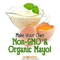Most mayo on the grocery shelves contains GMO ingredients. Make your own organic Mayo using our recipie: http://gmoinside.org/make-non-gmo-organic-mayo #nonGMO #organic #mayo #stopmonsanto